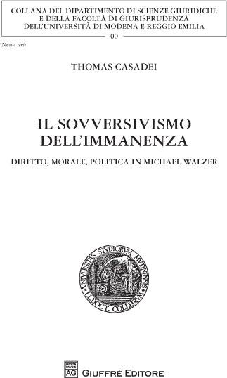 Il sovversivismo dell'immanenza. Diritto, morale, politica in Michael Walzer