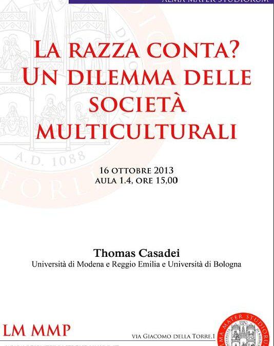"""16.10.13 – Seminario """"La razza conta? Un dilemma delle società multiculturali"""" – Forlì"""