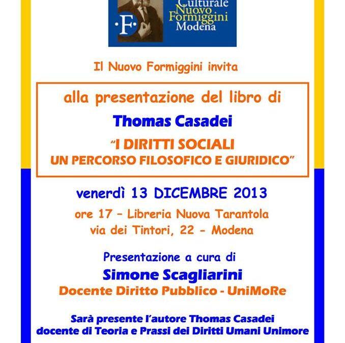 """13.12.13 – Presentazione del libro di Thomas Casadei """"I diritti sociali. Un percorso filosofico e giuridico"""" – Modena"""