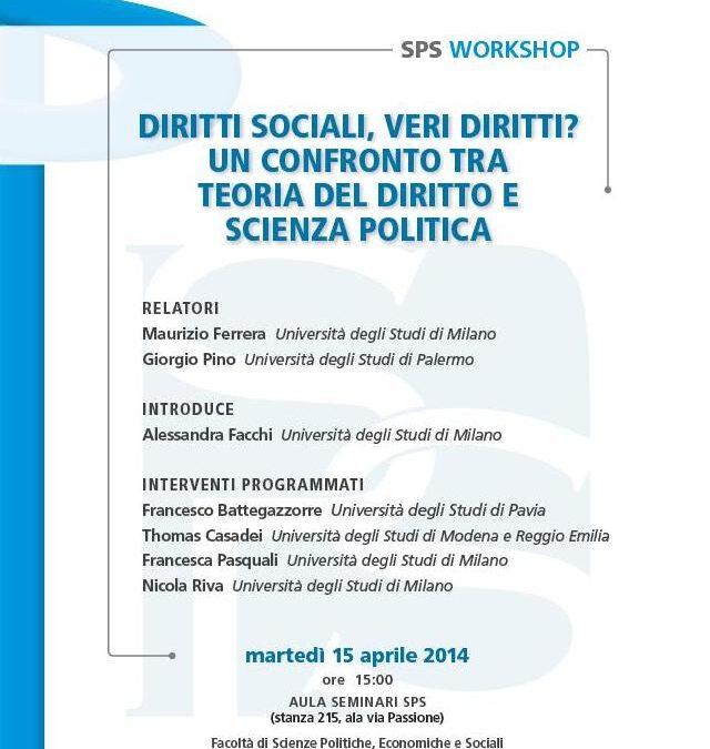 15.04.14 – Diritti sociali, veri diritti? Un confronto tra teoria del diritto e scienza politica – Milano