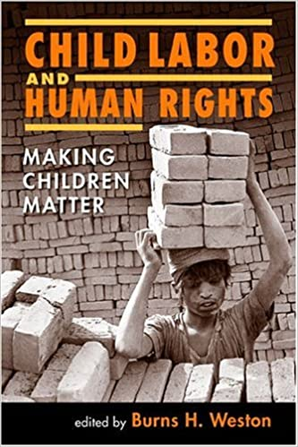 Child Labour and Human Rights: Making Children Matter