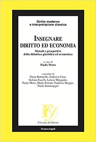Insegnare diritto ed economia. Metodi e prospettive della didattica giuridica ed economica