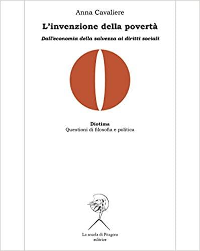 L'invenzione della povertà. Dall'economia di salvezza ai diritti sociali