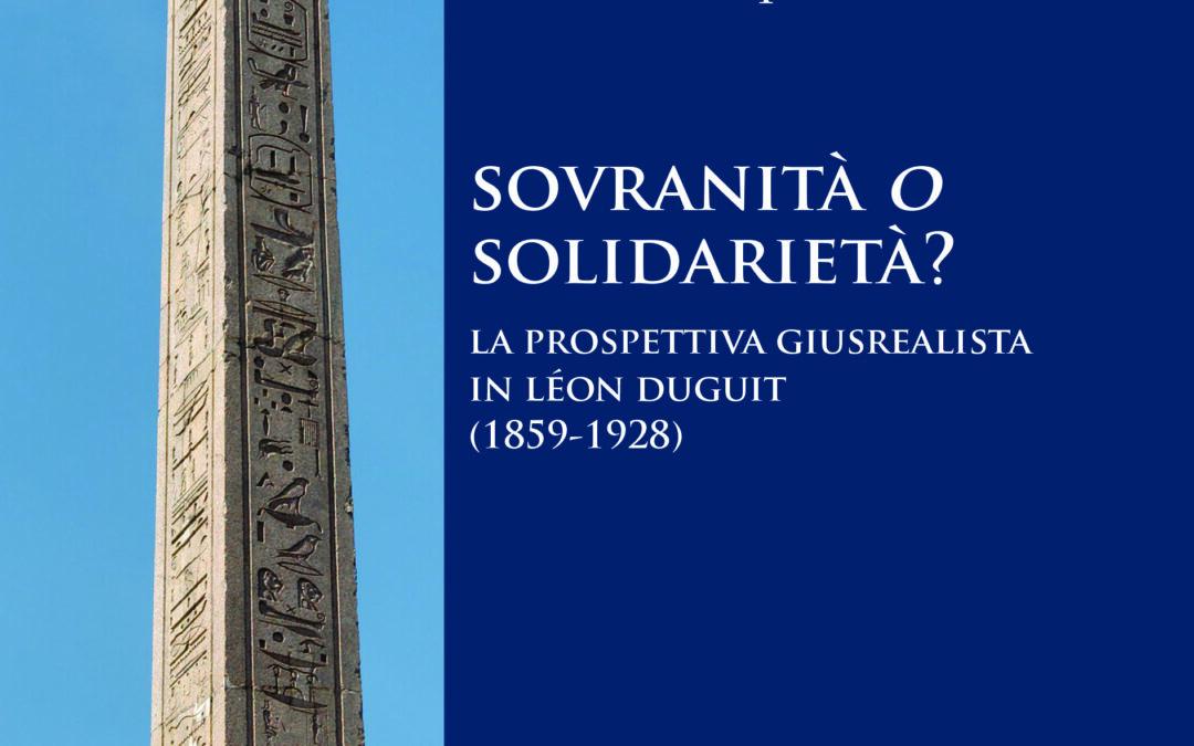 Sovranità o solidarietà? La prospettiva giusrealista in Léon Duguit (1859-1928)