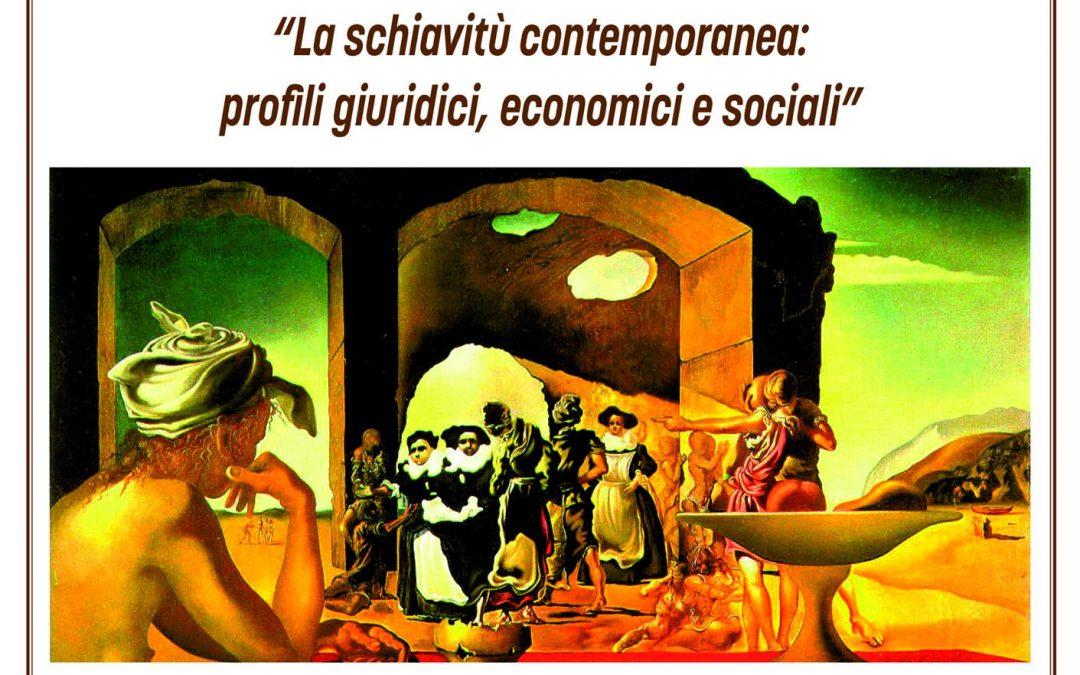 La schiavitù contemporanea: profili giuridici, economici e sociali