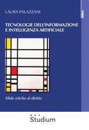 Tecnologie dell'informazione e intelligenza artificiale. Sfide etiche al diritto