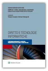 Diritto e tecnologie informatiche. Questioni di informatica giuridica, prospettive istituzionali e sfide sociali