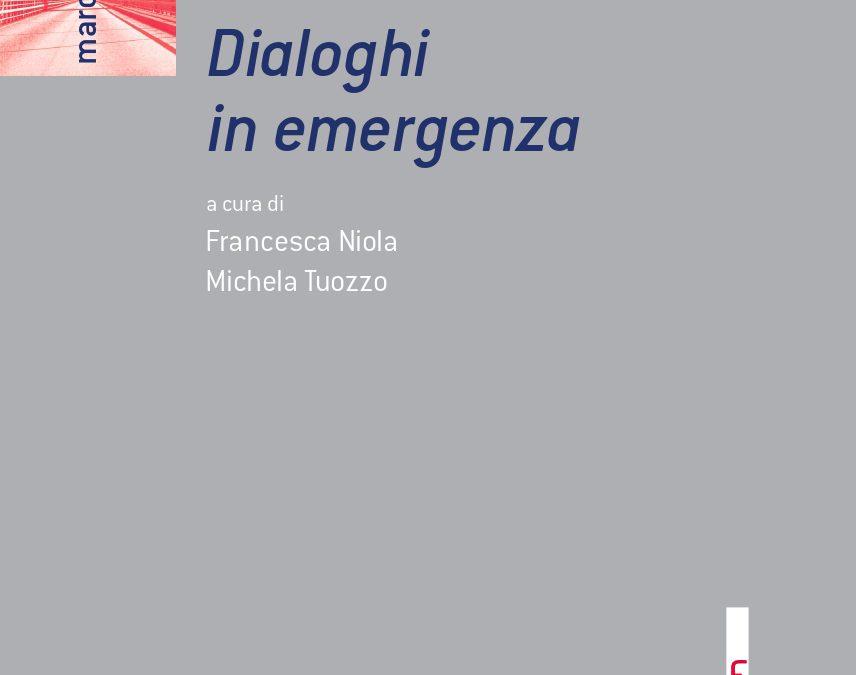 Dialoghi in emergenza