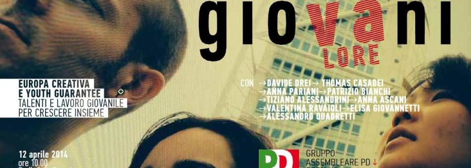 Europa creativa e Youth Guarantee: il 12 aprile a Forlì nuovo appuntamento del ciclo di incontri sull'Europa  promosso dal Gruppo Assembleare PD della Regione Emilia-Romagna